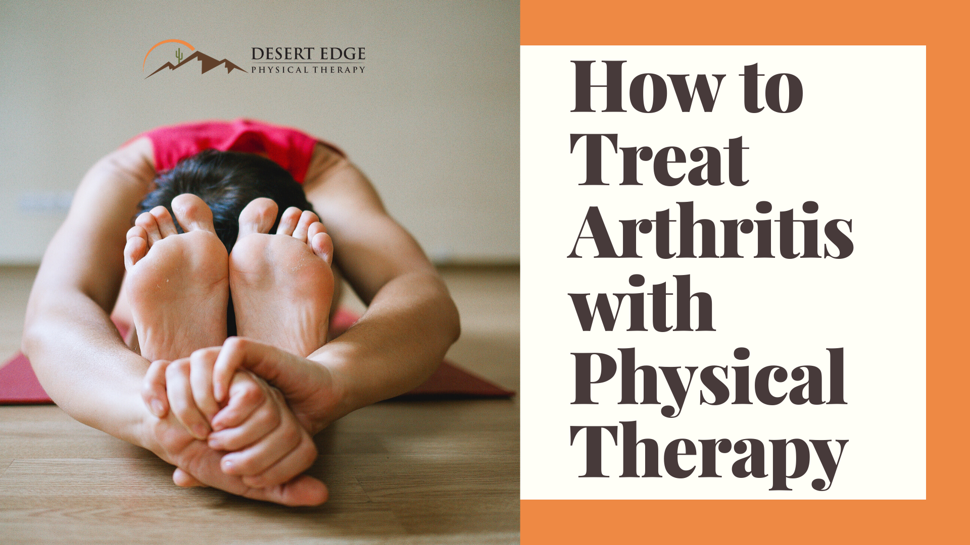 How to Treat Arthritis with Physical Therapy