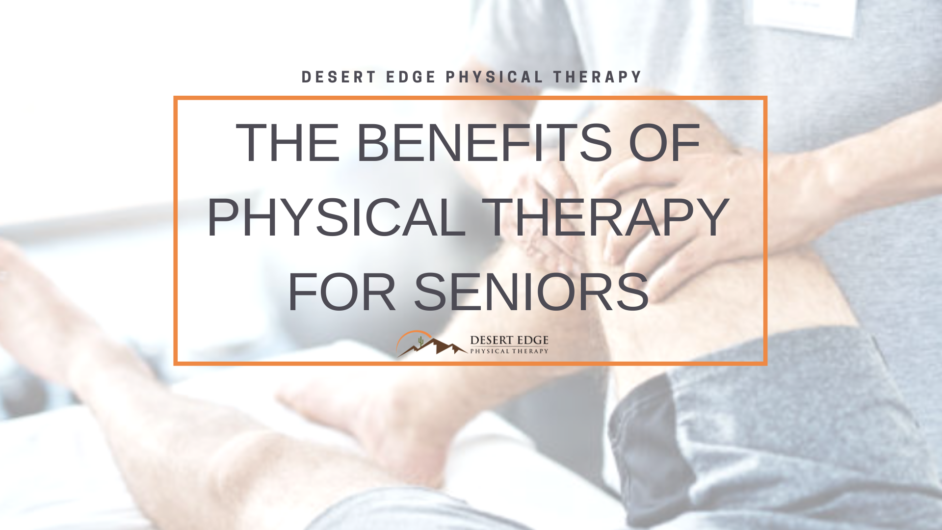 Benefits of Physical Therapy for Seniors