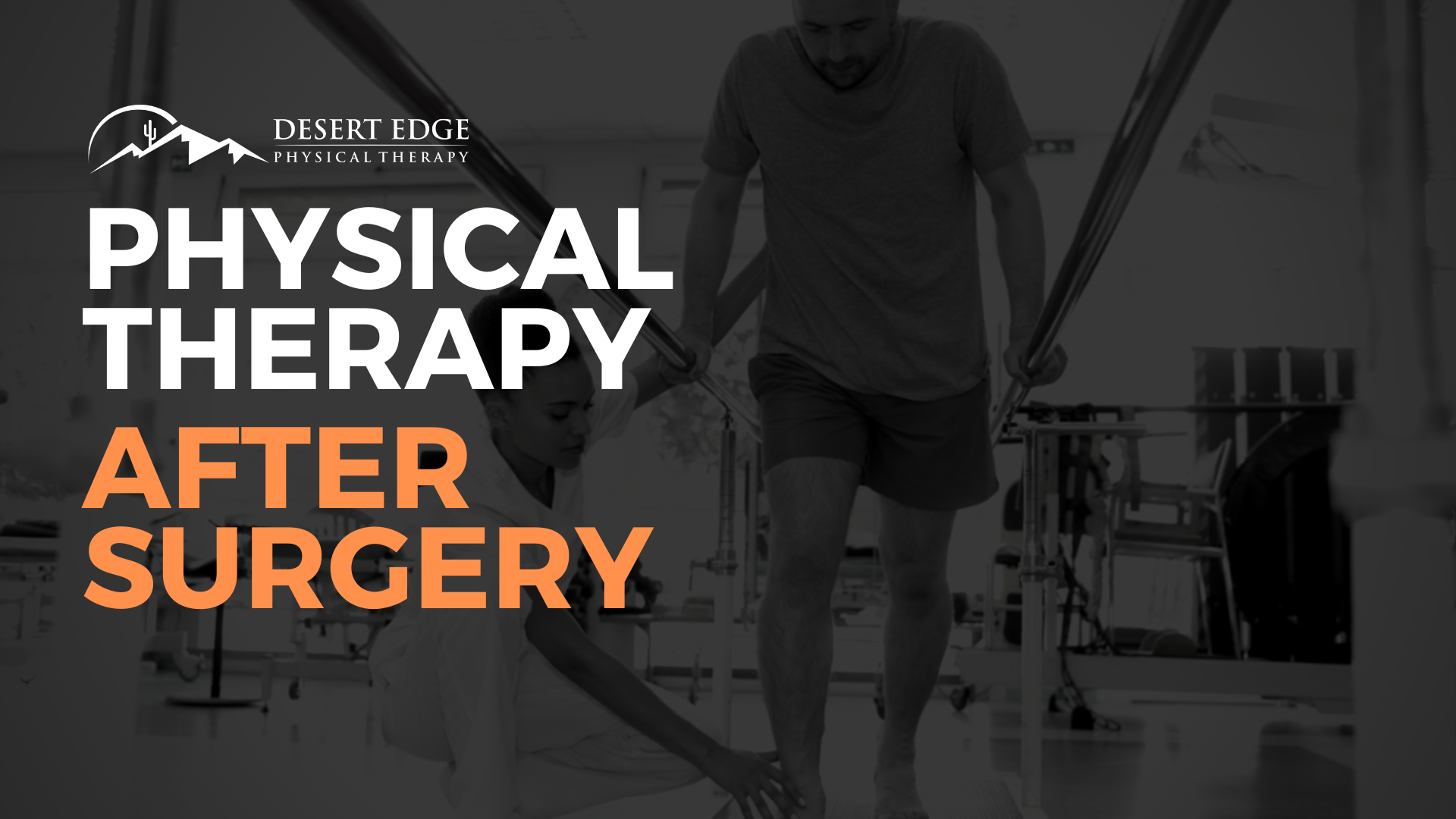 Why Physical Therapy is Necessary After Surgery