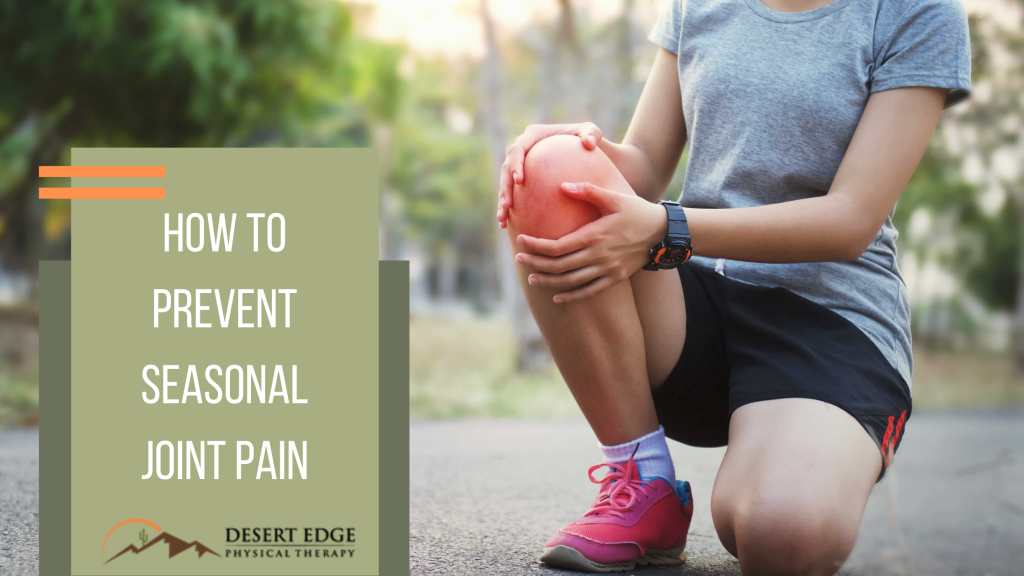 How to prevent seasonal joint pain
